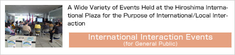 International Interaction Events (for General Public)